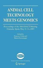 Animal Cell Technology Meets Genomics: Proceedings of the 18th ESACT Meeting. Gr