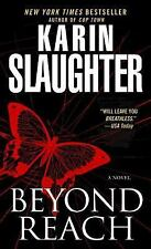 Grant County: Beyond Reach 6 by Karin Slaughter (2008, Paperback)