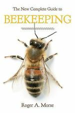 The New Complete Guide to Beekeeping by Roger A. Morse (2014, Hardcover,...