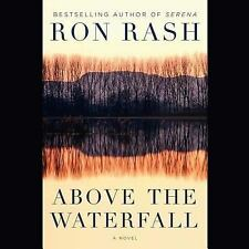 Above the Waterfall by Ron Rash (2015, CD)