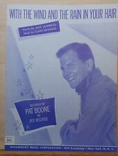 With The Wind And The Rain In Your Hair - 1959 sheet music - Pat Boone photo