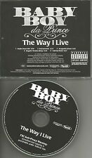 BABY BOY DA PRINCE Way I Live  CLEAN & ACAPELLA & INSTRUMENTAL PROMO CD single