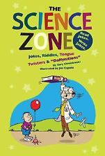 The Science Zone: Jokes, Riddles, Tongue Twisters & Daffynitions (Funny Zone)
