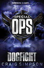 Special Operations: Dogfight by Craig Simpson- 2008 Paperback - 2575