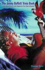 The Jimmy Buffett Trivia Book: 501 Questions and Answers for Parrot He-ExLibrary