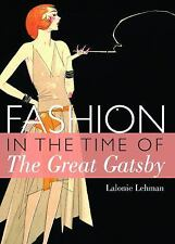 Fashion in the time of The Great Gatsby (Shire Library), Lehman, LaLonnie