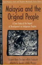 Malaysia and the Original People - R. Knox Dentan & Others