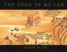 The Song of Mu Lan by Jeanne M. Lee (1995, Hardcover)