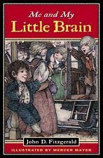 The Great Brain: Me and My Little Brain by John D. Fitzgerald (2004, Paperback)