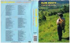 SLIM DUSTY: A LAND HE CALLS HIS OWN. 4 CASSETTE PACK  *RARE CASSETTE TAPES*