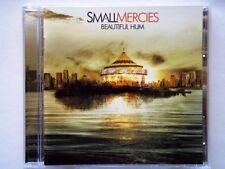 SMALL MERCIES - BEAUTIFUL HUM CD