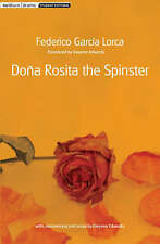 Dona Rosita the Spinster by Federico Garcia Lorca (Paperback, 2008)