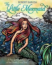The Little Mermaid by Robert Sabuda (2013, Novelty Book)