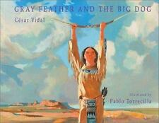 Gray Feather and the Big Dog-ExLibrary