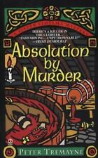 Mystery of Ancient Ireland: Absolution by Murder 1 by Peter Tremayne (1997,...