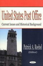 United States Post Office: Current Issues and Historical Background-ExLibrary