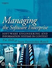 Managing the Software Enterprise : Software Engineering and Information...