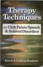 Therapy Techniques for Cleft Palate Speech and Related Disorders