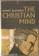 The Christian Mind by Harry Blamires (1963, Hardcover) RARE EDITION