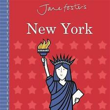 Jane Foster's New York by Jane Foster (Hardback, 2017)