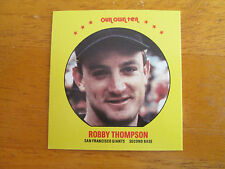 1987 Our Own Tea SQUARE PROOF VERSION of MSA Disc - Robby Thompson #12 Giants