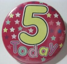 5th Birthday Badge 50mm Pin Button Badge 5th, Party Gift Present D4