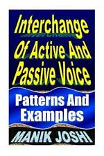 English Daily Use: Interchange of Active and Passive Voice : Patterns and...