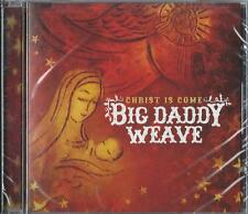 BIG DADDY WEAVE - Christ Is Come - Christian Music CCM- Christmas CD