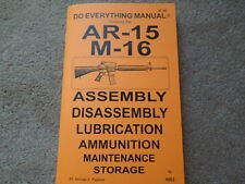 US AR-15  M-16  All Manufactures  Rifle Manual 40 pages