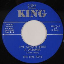 FIVE KEYS: I've Always Been A Dreamer KING R&B Rare 70s 45 RE VG++