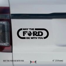 2x MAY THE FORD BE WITH YOU - Star Wars Force 4x4 Funny Car Vinyl Sticker Decal