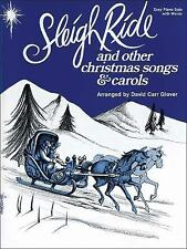 Sleigh Ride and Other Christmas Songs & Carols David Carr Glover Piano Library)