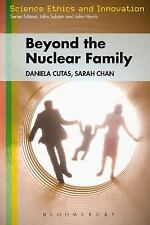 Families - Beyond the Nuclear Ideal Science Ethics and Society)