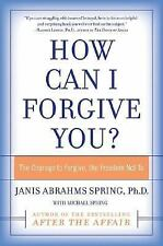 Janis Abrahms Spring - How Can I Forgive You (2009) - New - Trade Paper (Pa