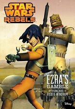 BRAND NEW PAPERBACK Star Wars Rebels : Ezra's Gamble - First Edition