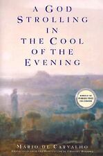 Pegasus Prize for Literature: A God Strolling in the Cool of the Evening by...