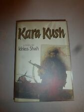 Kara Kush by Idries Shah, HBDJ 1986 First Edition  B222