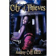 City of Thieves by Ed. D. Cuff (2013, Paperback)