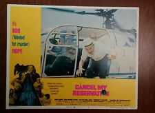 1972 Original Lobby Card - Cancel My Reservations - 11x14, Bob Hope