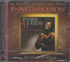 I'm on Your Side by Jennifer Holliday (CD, 2011, Soul Music) NEW SS