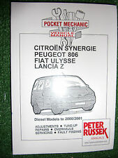 Citroen Synergie Peugeot 806 Fiat Ulysse Lancia Z DIESEL WORKSHOP MANUAL 1995-01