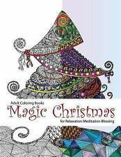 Relaxation and Meditation: Adult Coloring Book : Magic Christmas : for...