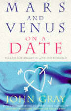 Mars and Venus on a Date: 5 Steps to Success in Love and Romance,GOOD Book
