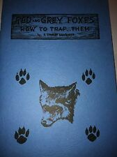 Red and Grey Foxes How to Trap Them Book by Hawbaker, trap traps trapping