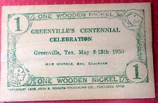 One Wooden Nickel GREENVILLE Tex. Centennial 1950  A-829