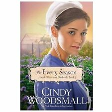 Amish Vines and Orchards: For Every Season Bk. 3 by Cindy Woodsmall (2013,...