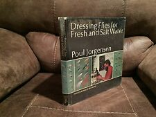 Dressing Flies for Fresh and Salt Water by Poul Jorgensen, Freshet Press ,1973,