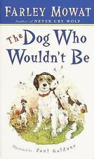 The Dog Who Wouldn't Be, Farley Mowat, Good Book