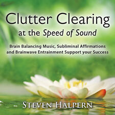 Clutter Clearing At The Speed Of Sound - Steven Halpern (2016, CD NEUF)