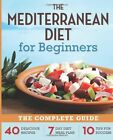 The Mediterranean Diet for Beginners: by Rockridge Press (Paperback) NEW THX